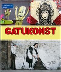 Gatukonst Med världen som målarduk Bokomslag